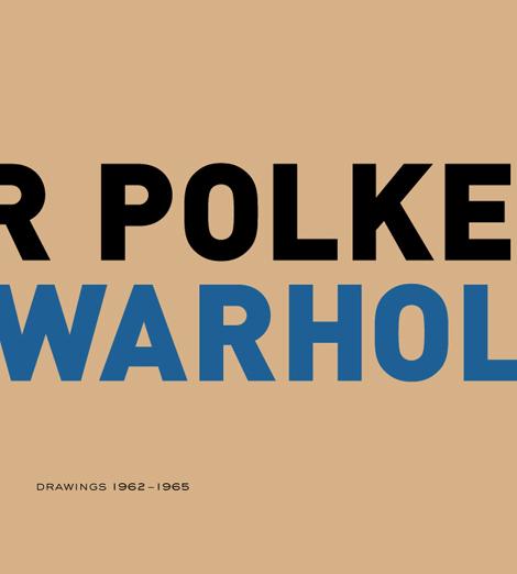 Cover Image of Sigmar Polke / Andy Warhol : Drawings 1962-1965