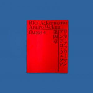 Cover Image of Rita Ackermann & Andro Wekua: Chapter 4